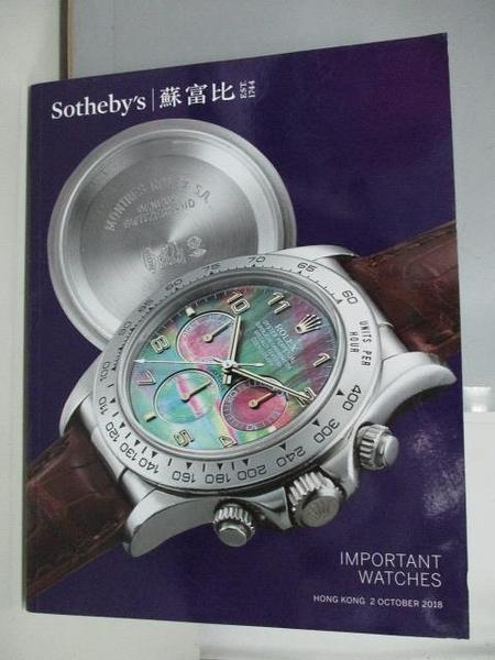 【書寶二手書T7/收藏_PNQ】蘇富比_Important Watches_2018/10/2