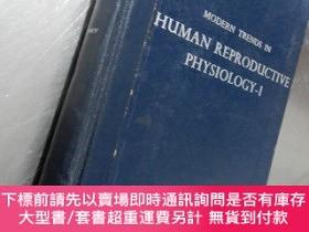 二手書博民逛書店Modern罕見Trends in Human Reproductive Physiology(1)英文版精裝32