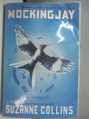 【書寶二手書T6/原文小說_ABA】Mockingjay (Hunger Games, Book Three), Volume 3_Suzanne Collins