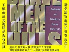 二手書博民逛書店Brave罕見Men of the Hills:Resistance and Rebellion in Burma