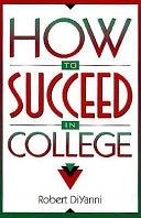 二手書博民逛書店 《How to Succeed in College》 R2Y ISBN:0205175260│Prentice Hall