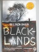 【書寶二手書T2/原文小說_GIR】Blacklands_Bauer, Belinda