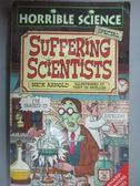 【書寶二手書T2/原文小說_JML】Suffering Scientists (Horrible Science)_Ni
