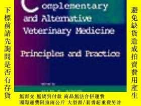 二手書博民逛書店Complementary罕見and Alternative Veterinary Medicine: Princ