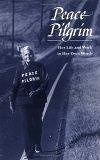 二手書博民逛書店 《Peace Pilgrim: Her Life and Work in Her Own Words》 R2Y ISBN:0943734290│PeacePilgrim