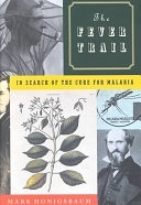 二手書博民逛書店《The Fever Trail: In Search of the Cure for Malaria》 R2Y ISBN:0374154694