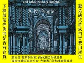 二手書博民逛書店A罕見Source Book In Theatrical HistoryY256260 Nagler, Alo