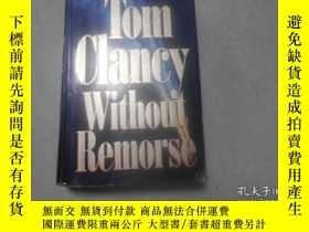 二手書博民逛書店TOM罕見CLANCY WITHOUT BEMORSE 1993