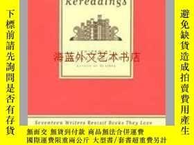 二手書博民逛書店Rereadings:罕見Seventeen writers revisit books they loveY