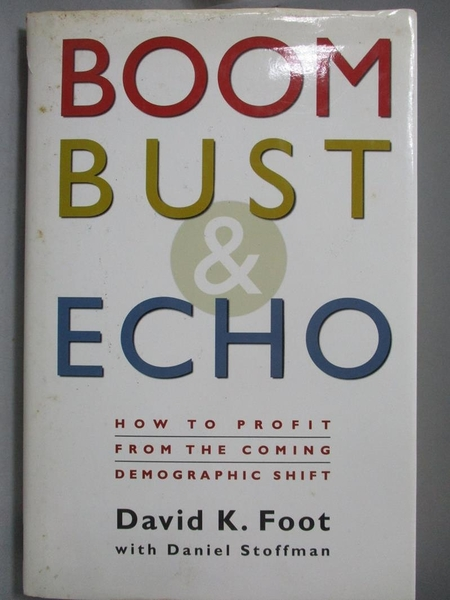 【書寶二手書T2/原文書_YGY】Boom, Bust & Echo_David K. Foot