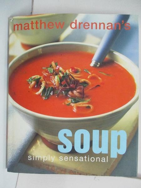 【書寶二手書T1/餐飲_EOY】Soup_Matthew Drennan