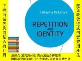 二手書博民逛書店Repetition罕見And Identity: The Li