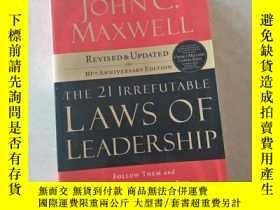 二手書博民逛書店英文原版罕見The 21 Irrefutable Laws of Leadership 領導力21法則 追隨這些法