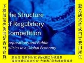 二手書博民逛書店【罕見】The Structure Of Regulatory Competition: Corporations