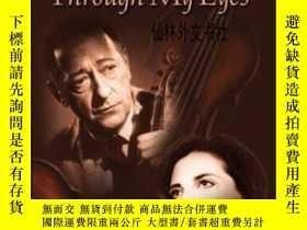 二手書博民逛書店【罕見】2000年出版 Jascha Heifetz Through My EyesY27248 Sherry