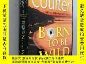 二手書博民逛書店Born罕見to be WildY5919 Catherine Coulter Jove Books