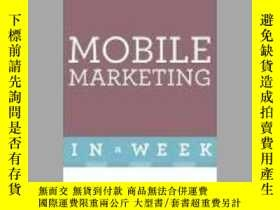 二手書博民逛書店Successful罕見Mobile Marketing in a Week-一周內成功的移動營銷Y46578