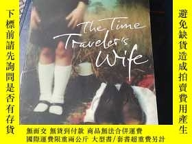 二手書博民逛書店The罕見Time Traveler s Wife 時間旅行者的