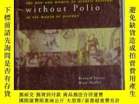 二手書博民逛書店英文原版罕見A World Without Polio by B