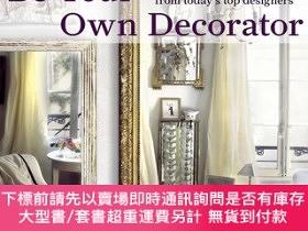 二手書博民逛書店Be罕見Your Own Decorator: Taking Inspiration and Cues From