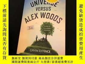 二手書博民逛書店The罕見universe versus alex woodsY302880 Gavin extence Ho