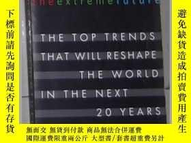 二手書博民逛書店英文原版罕見The Extreme Future by Jame