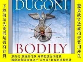 二手書博民逛書店Bodily罕見HarmY362136 Robert Dugoni Rob... Pocket Books (