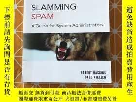二手書博民逛書店Slamming罕見Spam: A Guide For Syst