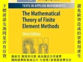 二手書博民逛書店The罕見Mathematical Theory Of Finite Element Methods 3e-有限
