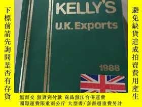 二手書博民逛書店KELLY S罕見U.K.EXPORTS 1988:凱利的U.K.EXPORTS(外文)Y212829