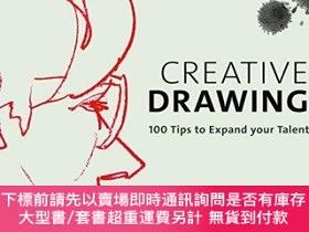 二手書博民逛書店Creative罕見Drawing: 100 Tips to Expand Your TalentY36044