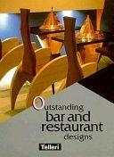 二手書博民逛書店 《Outstanding Bar and Restaurant Designs》 R2Y ISBN:274500011X│Telluri