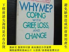 二手書博民逛書店WHY罕見ME? coping with grief,loss