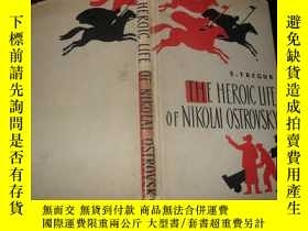 二手書博民逛書店THE罕見HEROIC LIFE OF NIKOLAI OSTR