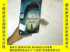 二手書博民逛書店The罕見Husband s Secret 丈夫的祕密 32開