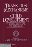 二手書《Transition Mechanisms in Child Development: The Longitudinal Perspective》 R2Y ISBN:0521371384