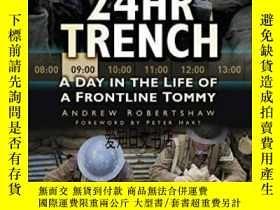 二手書博民逛書店【罕見】24hr Trench 2012年出版Y175576 Andy Robertshaw The Hist