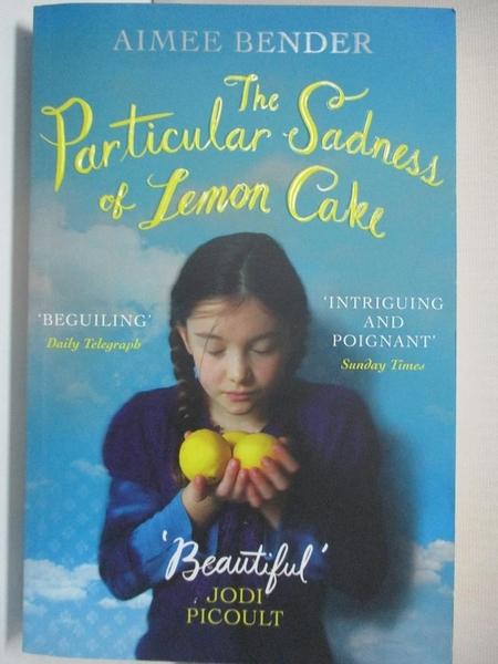 【書寶二手書T1/原文小說_HF8】The Particular Sadness of Lemon Cake_Aimee Bender