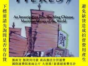 二手書博民逛書店The罕見1421 Heresy: An Investigation Into the Ming Chinese
