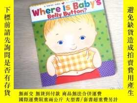 二手書博民逛書店Where罕見Is Baby s Belly Button? A Lift-the-Flap BookY253