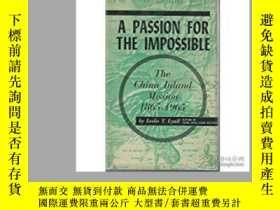 二手書博民逛書店A罕見Passion for the Impossible: T