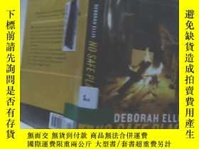 二手書博民逛書店實物拍照;No罕見Safe Place》 Deborah Ell