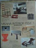 【書寶二手書T8/設計_QYA】MISAWA INTERIOR ITEM(1)