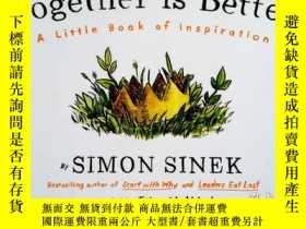二手書博民逛書店Together罕見is Better (English)-(N