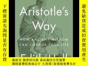 二手書博民逛書店關於人生,你可以問問亞裏士多德罕見英文原版 Aristotle s Way: How Ancient Wisdom