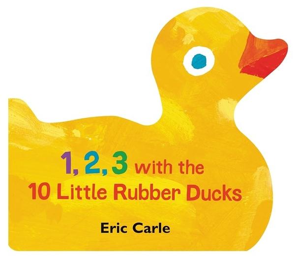 【麥克書店】123 WITH THE 10 LITTLE RUBBER DUCKS/硬頁書《 Eric Carle》