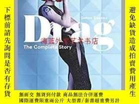 二手書博民逛書店Drag:罕見The Complete StoryY28384 Simon Doonan Laurence K