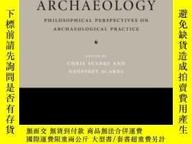 二手書博民逛書店The罕見Ethics Of Archaeology: Phil