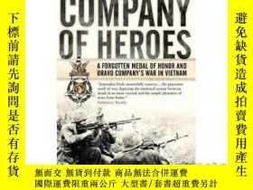 二手書博民逛書店Company罕見of Heroes: A Forgotten Medal of Ho...-英雄團:一枚被遺忘的