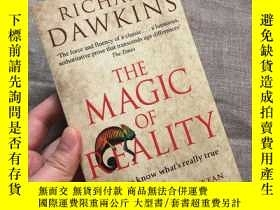 二手書博民逛書店The罕見Magic of Reality: How We Know What s Really True 自然的